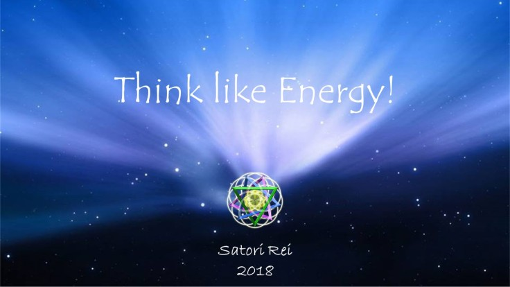Think like Energy satori rei 2018