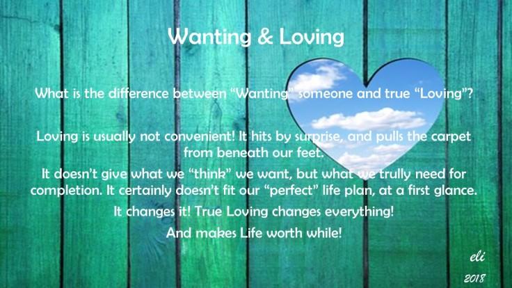 Wanting & Loving